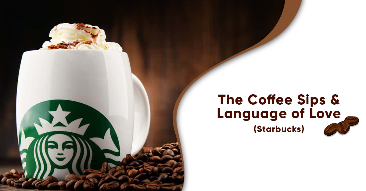 The Coffee Sips & Language of Love