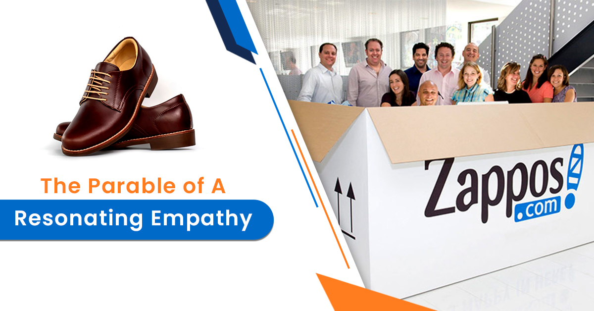 The Parable of A Resonating Empathy Zappos